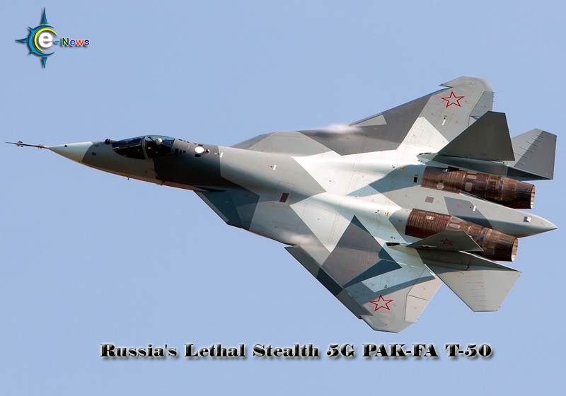 Russia's Lethal Stealth PAK-FA T-50 Fighter: High Hopes, Big Price Tag